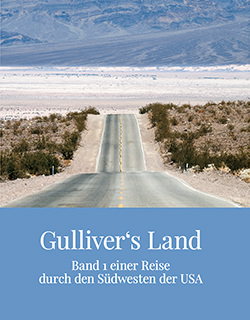 Südwesten der USA - Gulliver's Land